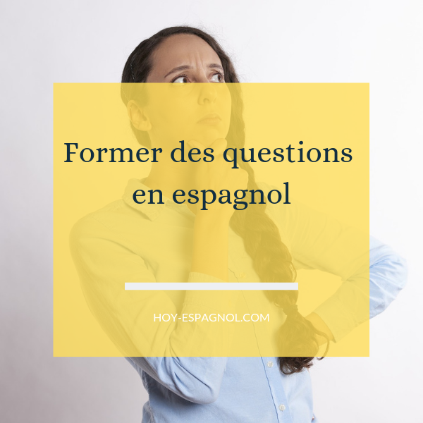 former-questions-espagnol