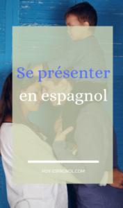 Se présenter en espagnol