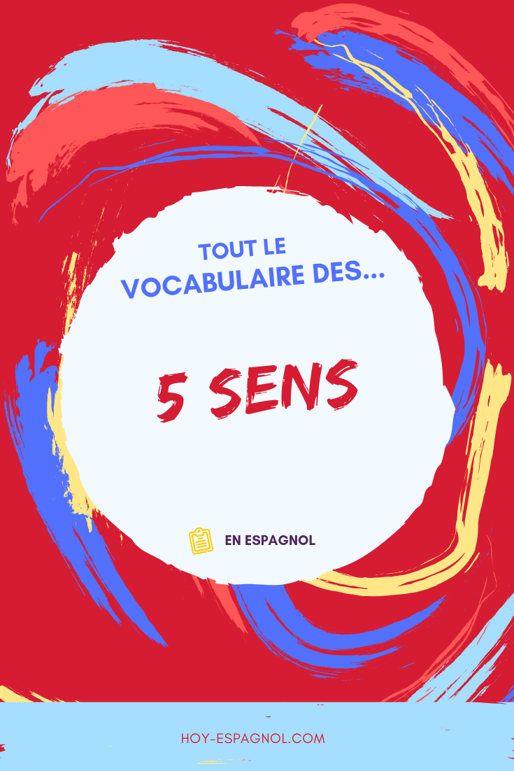 vocabulaire-5-sens-espagnol