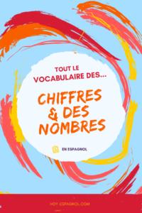 Le vocabulaire des chiffres et nombres en espagnol