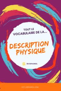 Vocabulaire description physique espagnol