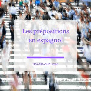 Les prépositions en espagnol - Hoy Espagnol