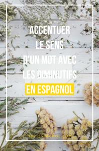 Utiliser les diminutifs en espagnol