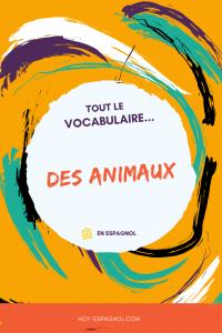 Vocabulaire des animaux en espagnol avec Hoy Espagnol