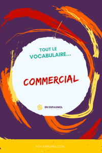 Vocabulaire commercial en espagnol