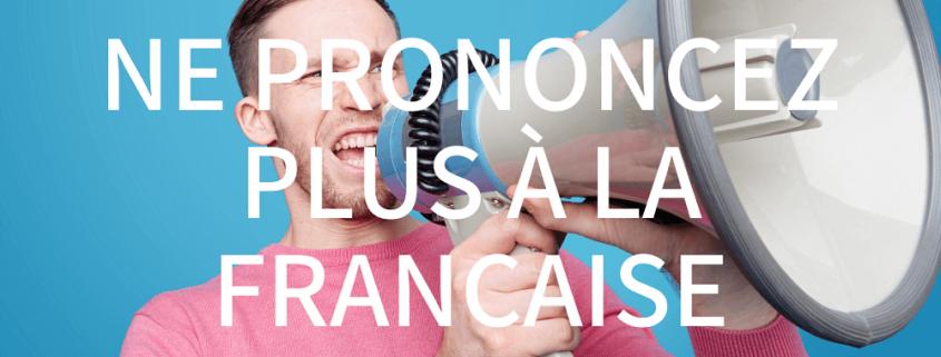prononciation espagnole et française