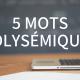 5 mots polysémiques en espagnol